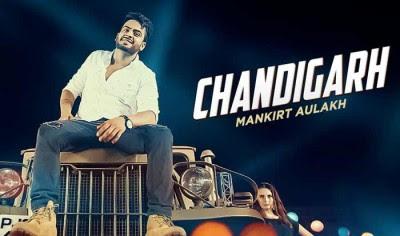 Chandigarh Lyrics – Mankirt Aulakh