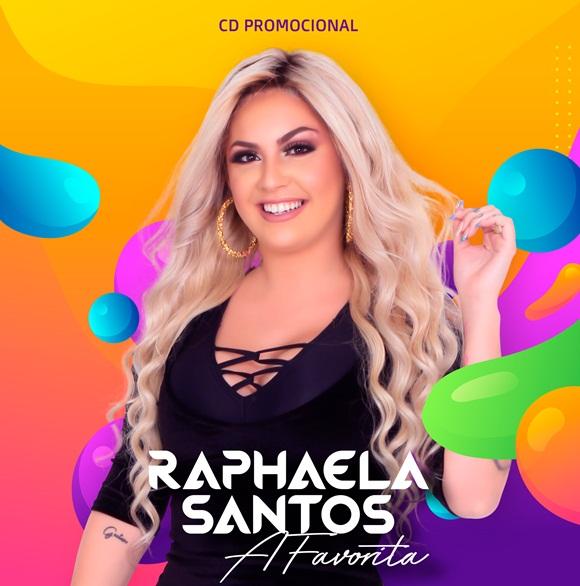 RAPHAELA SANTOS - A FAVORITA CD NOVO 2020