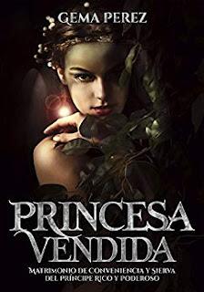 Princesa Vendida- Gema Perez