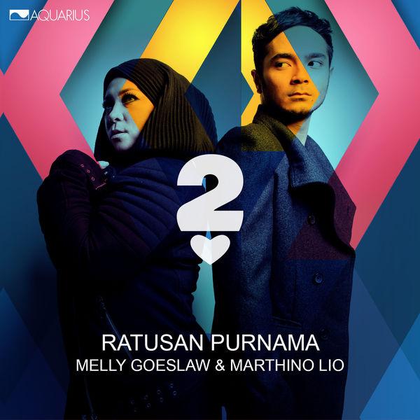 Melly Goeslaw & Marthino Lio - Ratusan Purnama