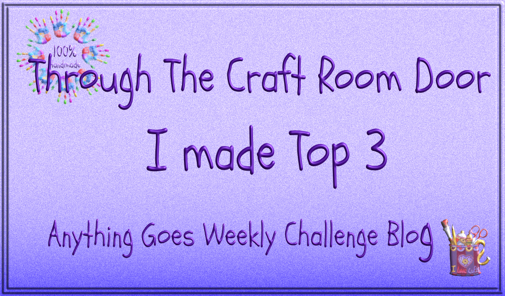 I Won a Top 3 at Throught the Craft Room Door