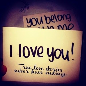 i-love-you-true-love-stories-never-have-endings