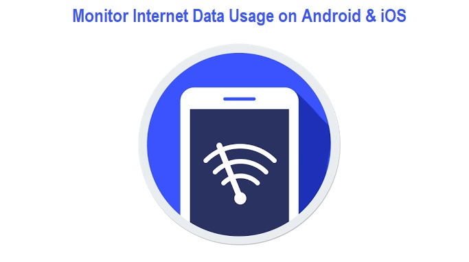 Monitor Internet Data Usage on Android & iOS