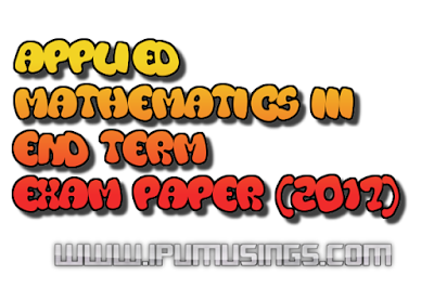 GGSIPU BTech Semester 3: Applied Mathematics-III - Sample Question Paper (#ipumusings)