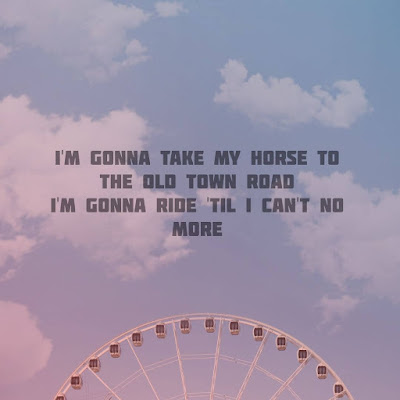 Lil Nas X - Old Town Road Quotes