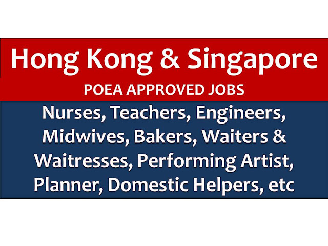 The following are jobs approved by POEA for deployment to Singapore and Hong  Kong. Job applicants may contact the recruitment agency assigned to inquire for further information or to apply online for the job.  We are not affiliated to any of these recruitment agencies.   As per POEA, there should be no placement fee for domestic workers and seafarers. For jobs that are not exempted on placement fee, the placement fee should not exceed the one month equivalent of salary offered for the job. We encourage job applicant to report to POEA any violation on this rule.