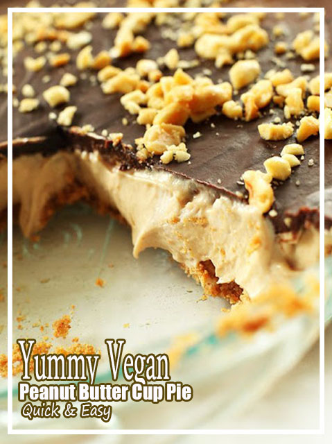 Yummy Vegan Peanut Butter Cup Pie