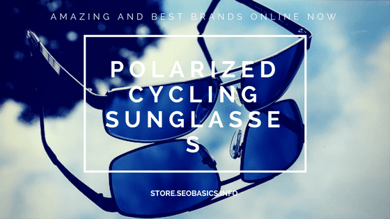 Polarized Cycling Sunglasses: Amazing and Best Brands Online Now
