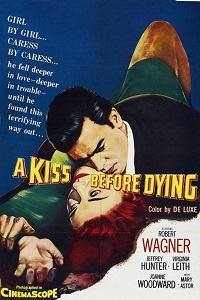 Watch A Kiss Before Dying Online Free in HD