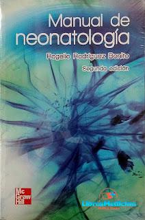 Manual de Neonatologia - Rogelio Rodriguez Bonito - 2a Edicion