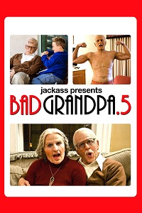 Watch Jackpass Presents: Bad Grandpa .5 Online Free in HD