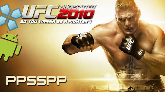 Download UFC Undisputed 2010 PPSSPP For Android