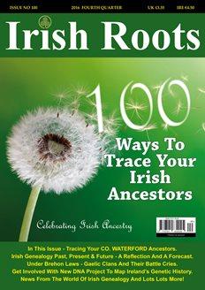 http://www.irishrootsmedia.com/shop-product/Print-Issues/Issue-100---Winter-2016/169