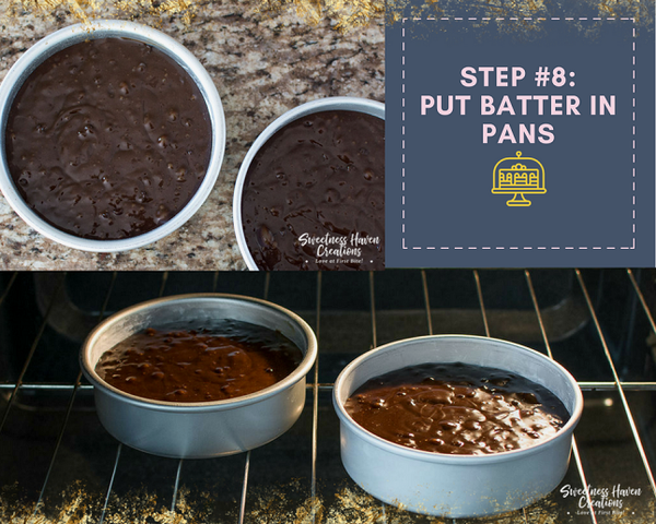 STEP #8: PUT BATTER IN THE PANS