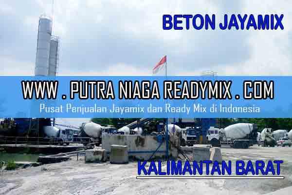 Harga Beton Jayamix Kalimantan Barat