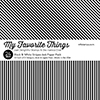My favorite things paper - BLACK & WHITE STRIPES