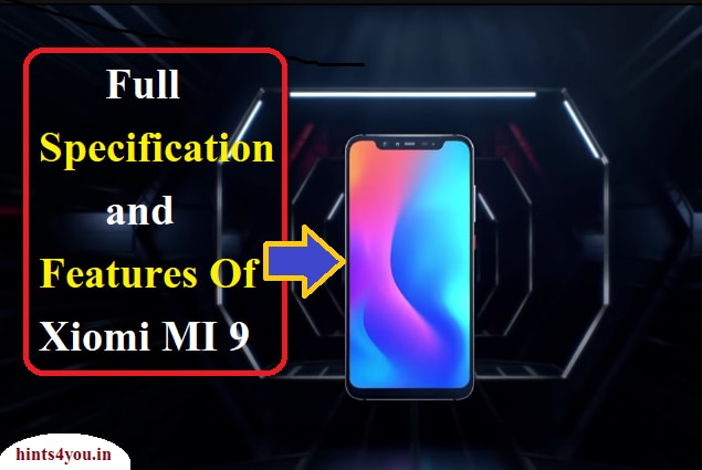 The Chinese company has introduced only one variant of Mi9. For customers, its price has been kept at 3299 yuan (about 35,000 rupees).