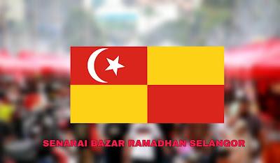Senarai Bazar Ramadhan Selangor 2019