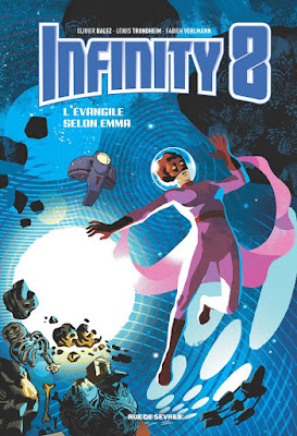 "Infinity 8 Tome 3 ""L'évangile selon Emma"" Rue de Sèvres"