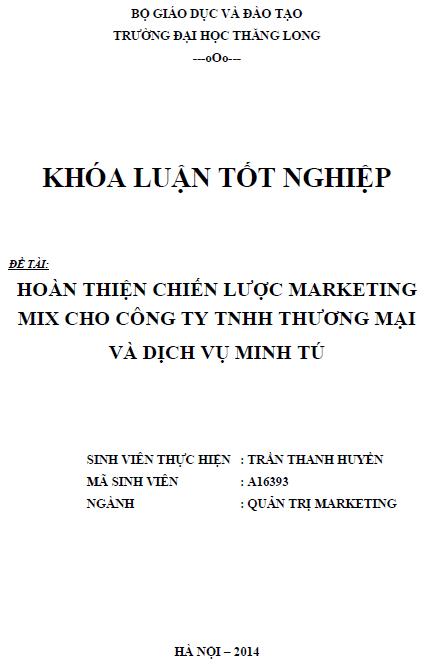 Hoàn thiện chiến lược Marketing Mix cho Công ty TNHH Thương mại và Dịch vụ Minh Tú