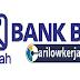 INFO Lowongan Kerja Terbaru Januari 2017 Untuk Bank BRISyariah