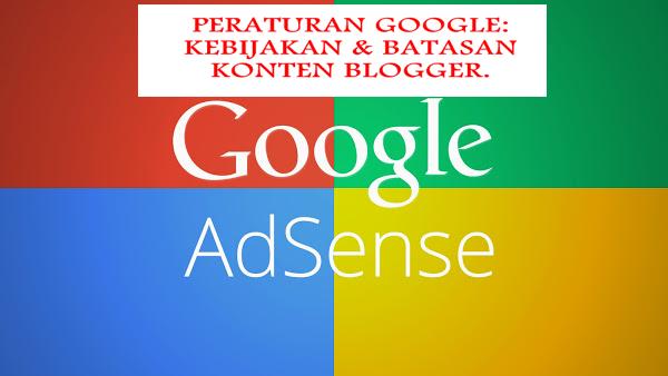 Peraturan Google Adsense Yang Wajib Diketahui Para Publisher