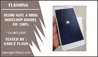 Mengatasi Redmi Note 4 Mido  Bootloop di Logo BANDEL FIX TESTED 100%