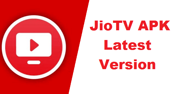 JioTV APK Download for Android - Latest Version