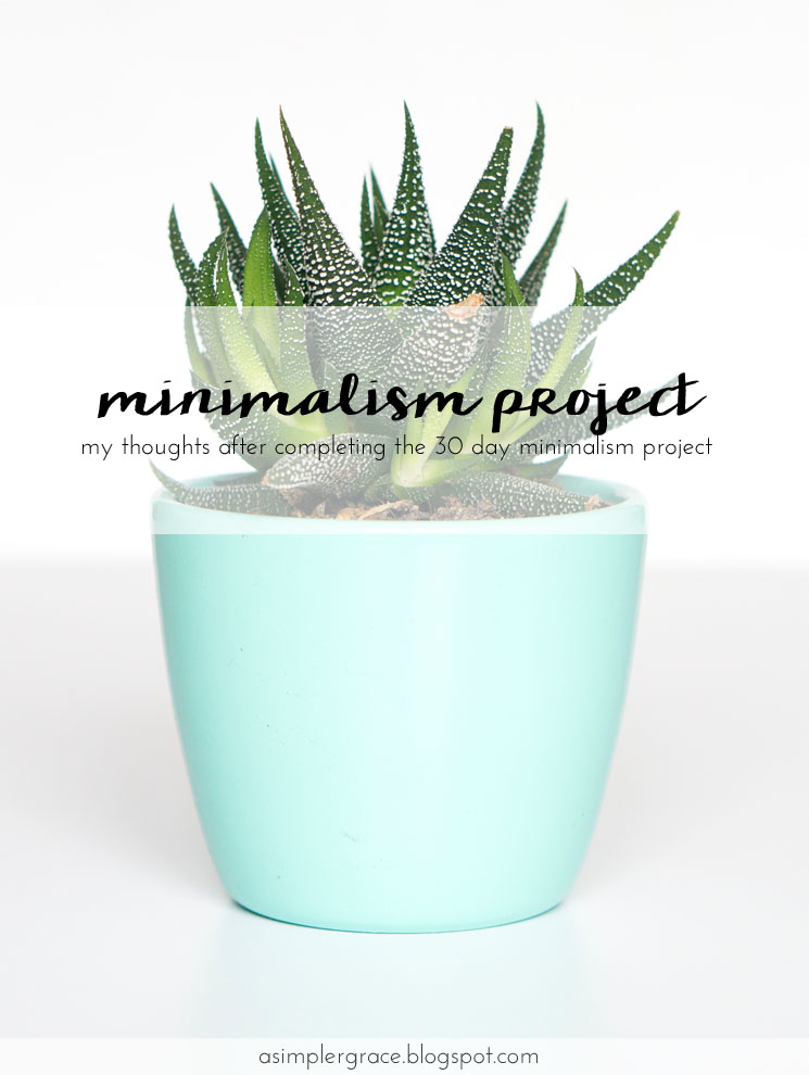 The 30 Day Minimalism Project - A Simpler Grace