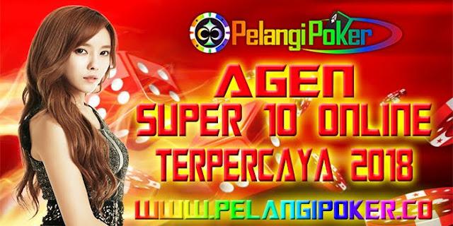 Agen-Super-10-Online-Terpercaya-2018