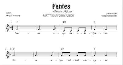 Fantes Partitura Infantil en Forma Canon de Flauta, Violín, Saxofón Alto, Trompeta, Viola, Oboe, Clarinete, Saxo Tenor, Soprano Sax, Trombón, Chelo, Fagot, Trompa, Corno, Contrabajo, Tuba...Tablaturas de Guitarra, Ukelele y Banjo Tabs