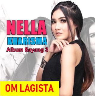 Best Of Nella Kharisma Album Sayang 3 Mp3 Paling Hits 2018 Full Rar,Nella Kharisma, Dangdut Koplo, Om Lagista, 2018,Album Sayang 3