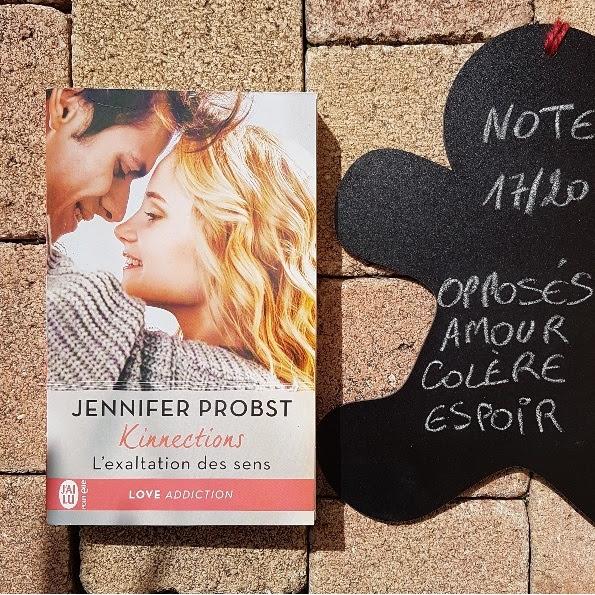 Kinnections, tome 4 : L'exaltation des sens de Jennifer Probst