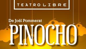 PINOCHO en Teatro Libre