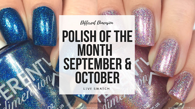 Different Dimension Polish Of the Month