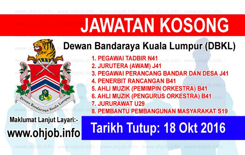 Jawatan Kerja Kosong Dewan Bandaraya Kuala Lumpur (DBKL) logo www.ohjob.info oktober 2016