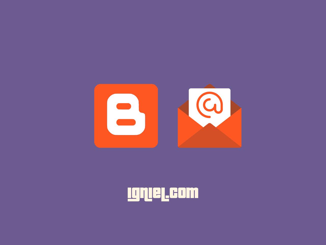 Mengubah Alamat Email Tujuan Kontak Blogger