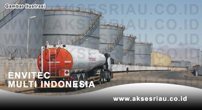 Lowongan PT. Envitec Multi Indonesia Dumai Desember 2017