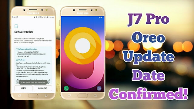 Samsung Galaxy J7 Pro gets the update of Android 8.1 orio update