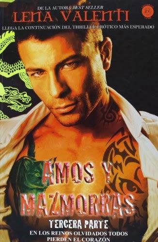 Amos y mazmorras: Tercera parte (Amos y mazmorras, #3)