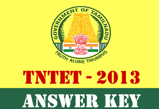 TET Exam 2013 Answer Key Teachers Eligibility Test 2013 Answer Key  TET 2013 Answer Key