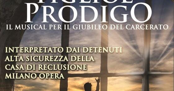 Il Figliol Prodigo il musical: le info aggiornate