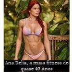 Ana Delia, a musa fitness de quase 40 que prova que idade é só um número