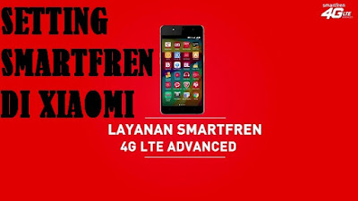 Cara Menggunakan Smartfren Di Xiaomi Redmi 4a/4x/5a