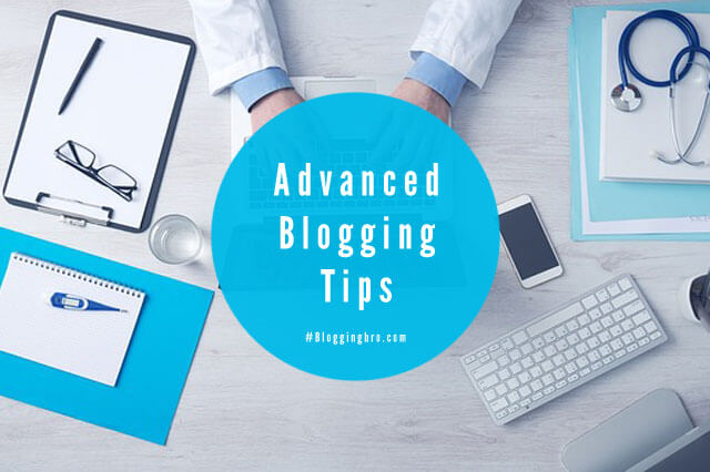 Advanced-Blogging-Tips