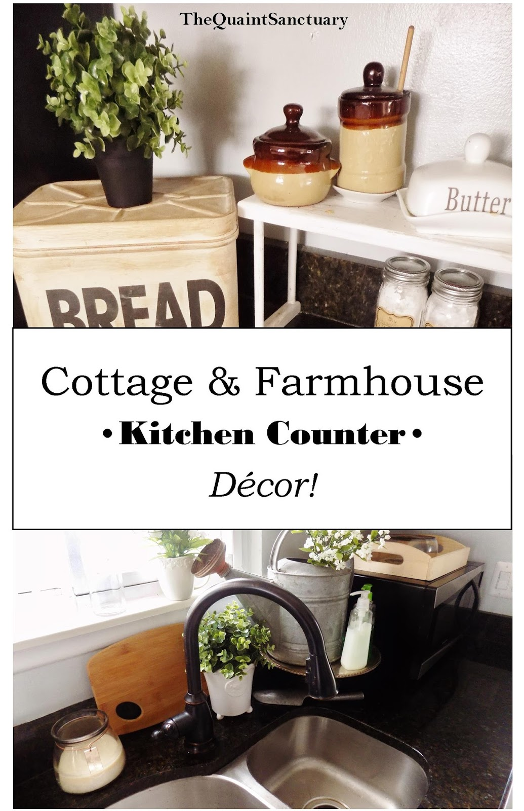 The Quaint Sanctuary: { Farmhouse & Kitchen Counter Decor Ideas ...