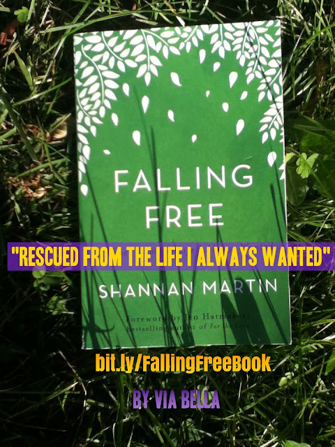 """Falling Free: """"Rescued From the Life I Always Wanted"""", book review, Via Bella book review, via bella, book look bloggers, change, faith, country to city, account, foster adopt,"""