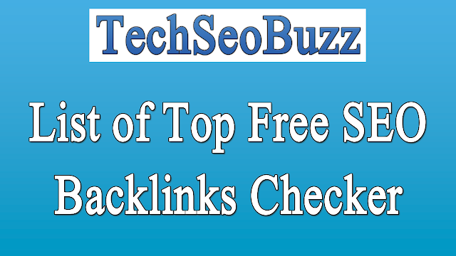 List of Top Free SEO Backlinks Checker Tools 2019