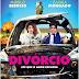 DIVÓRCIO - Até que o Amor Exploda. Estreia dia 22 de junho de 2017  nos cinemas