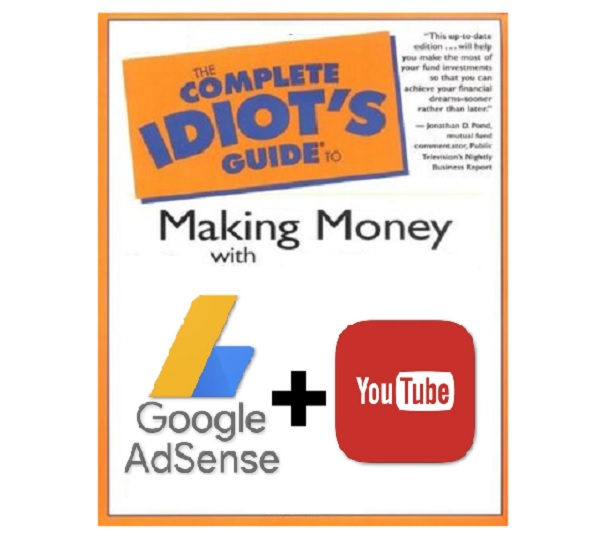 The Step-by-Step Guide to making Adsense Money on YouTube